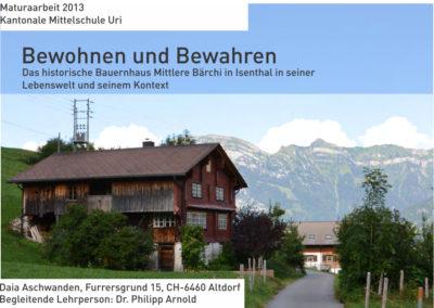 Das Historische Bauernhaus Mittlere Bärchi