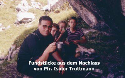 Fundstücke aus dem Nachlass von Isidor Truttmann